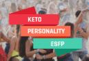 ESFP Keto Personality Type