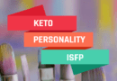 ISFP Keto Personality Type